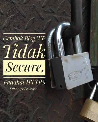 Gembok Blog WP HTTPS Tidak Hijau_YSalma