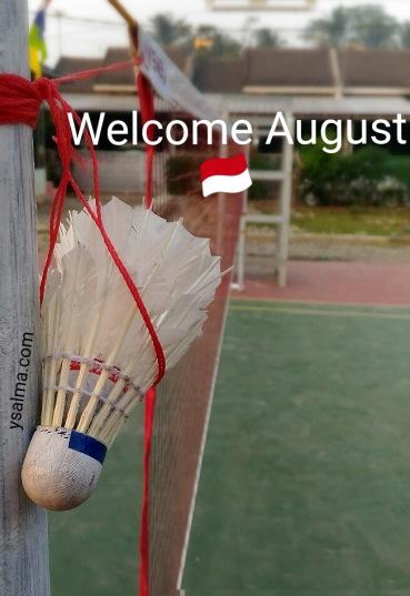 Selamat Datang Bulan Agustus Penuh Semangat