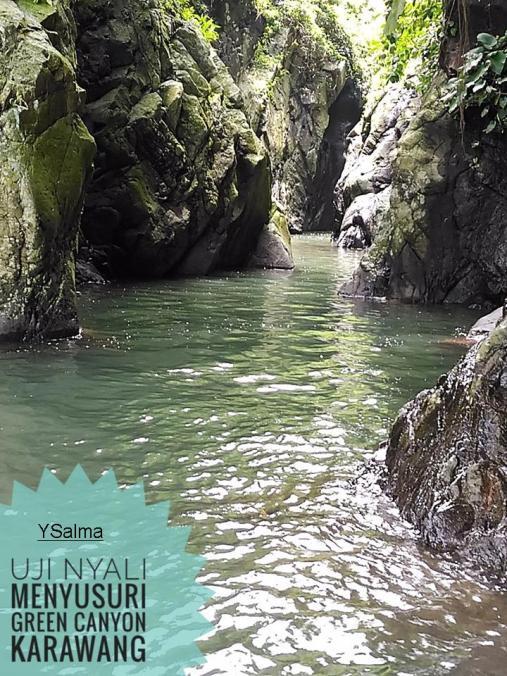 Uji Nyali Menyusuri Green Canyon Karawang_YSalma