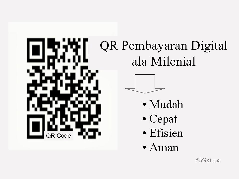 QR Pembayaran Digital ala Milenial