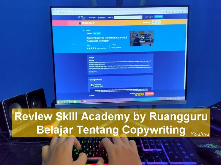 belajar tentang copywriting di skill academy by ruangguru