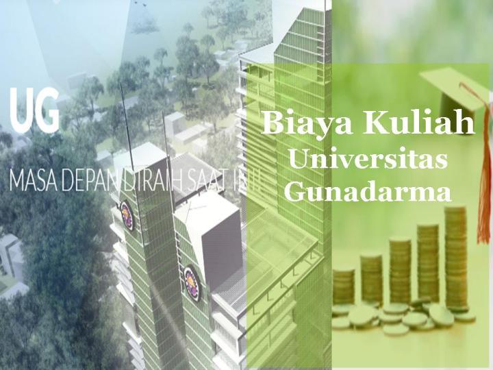 Biaya kuliah Universitas Gunadarma 2021